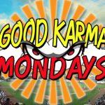 TEF Good Karma Monday