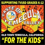 "Taste of Temecula Valley - It's ""For the Kids"""